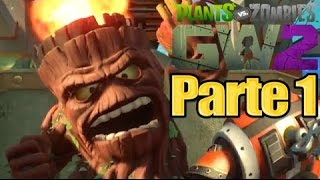 Plants vs Zombies Garden Warfare 2 - Parte 1 VERSION COMPLETA  - Español