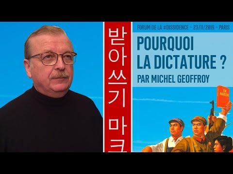 Pourquoi la dictature ? – Michel Geoffroy au Forum de la Dissidence 2019