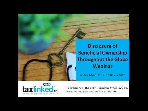 Webinar: Disclosure of Beneficial Ownership Throughout the Globe