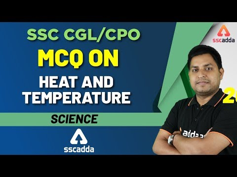 SSC CGL Exam Preparation 2019 | Science For SSC CGL 2019 | Heat & Temperature | Science for SSC CPO