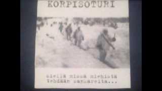 Korpisoturi - Siellä Missä Miehistä Tehdään Sankareita... [FULL ALBUM]