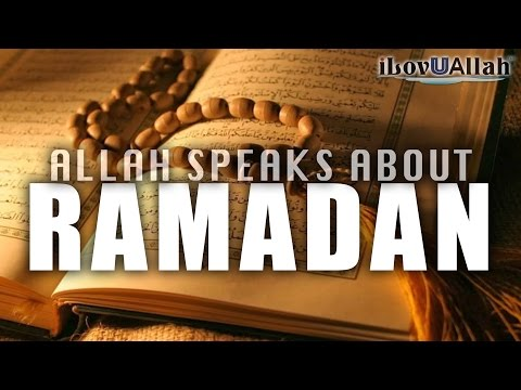 Allah Speaks About Ramadan - Powerful Verses