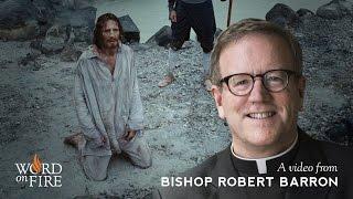 "Bishop Barron on ""Silence"" [Spoilers]"