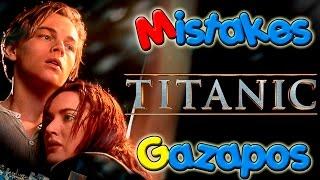 Errores de TITANIC - TITANIC Mistakes - Gazapos de TITANIC