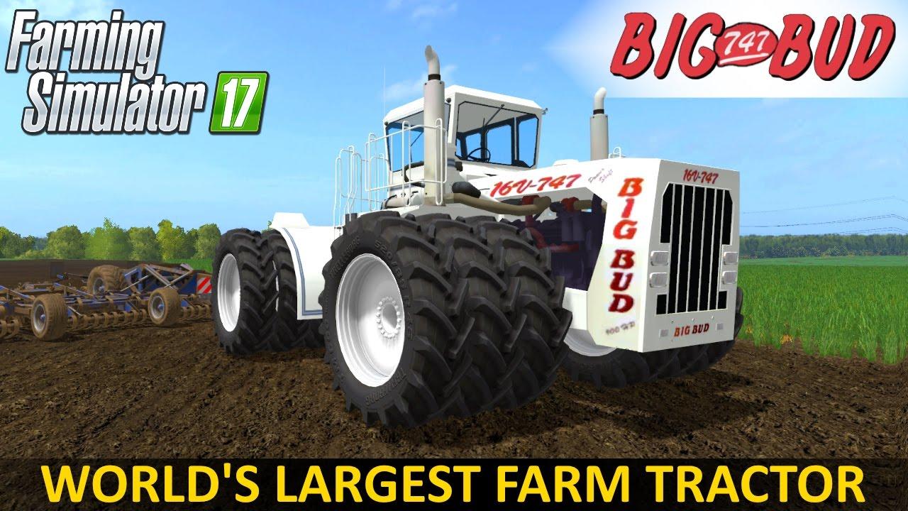 Big Bud 747 >> Farming Simulator 17 Big Bud 16v 747 Tractor