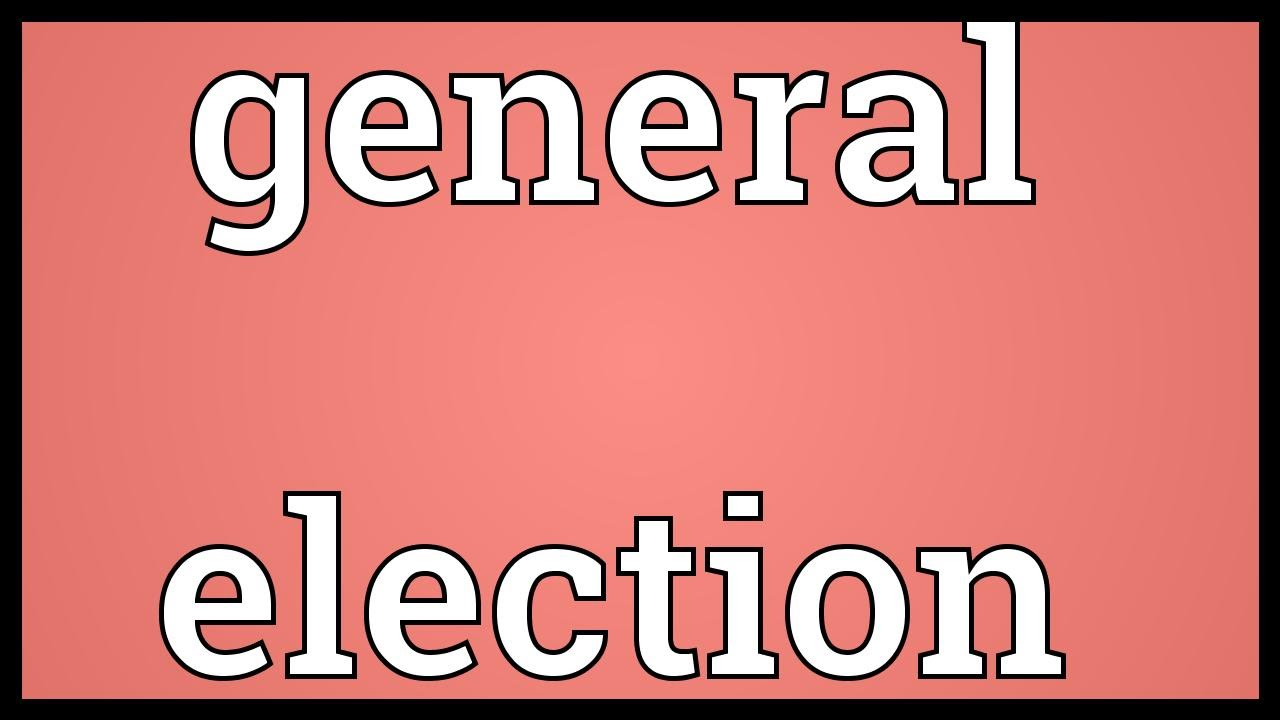 General election Meaning - YouTube