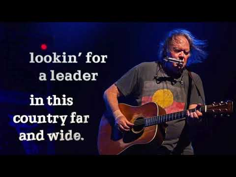 Download Lookin' for a Leader - 2020 (w/ lyrics) –Neil Young