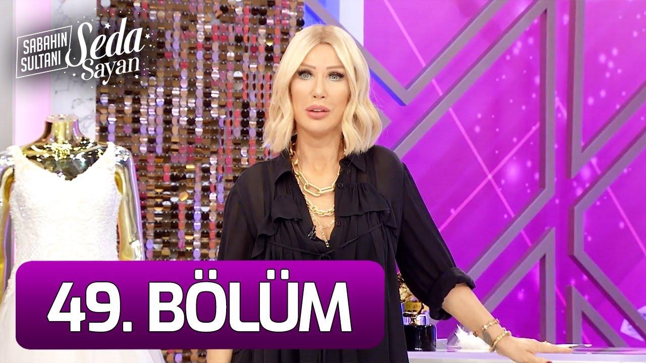 Sabahın Sultanı Seda Sayan 49. Bölüm (28 Ekim 2021 - Perşembe)