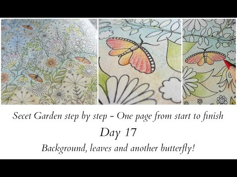 Secret Garden step by step - Day 17 - Background, leaves and another butterfly!