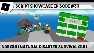 ROBLOX Script Showcase #33 - NDS GUI (Natural Disaster Survival GUI)