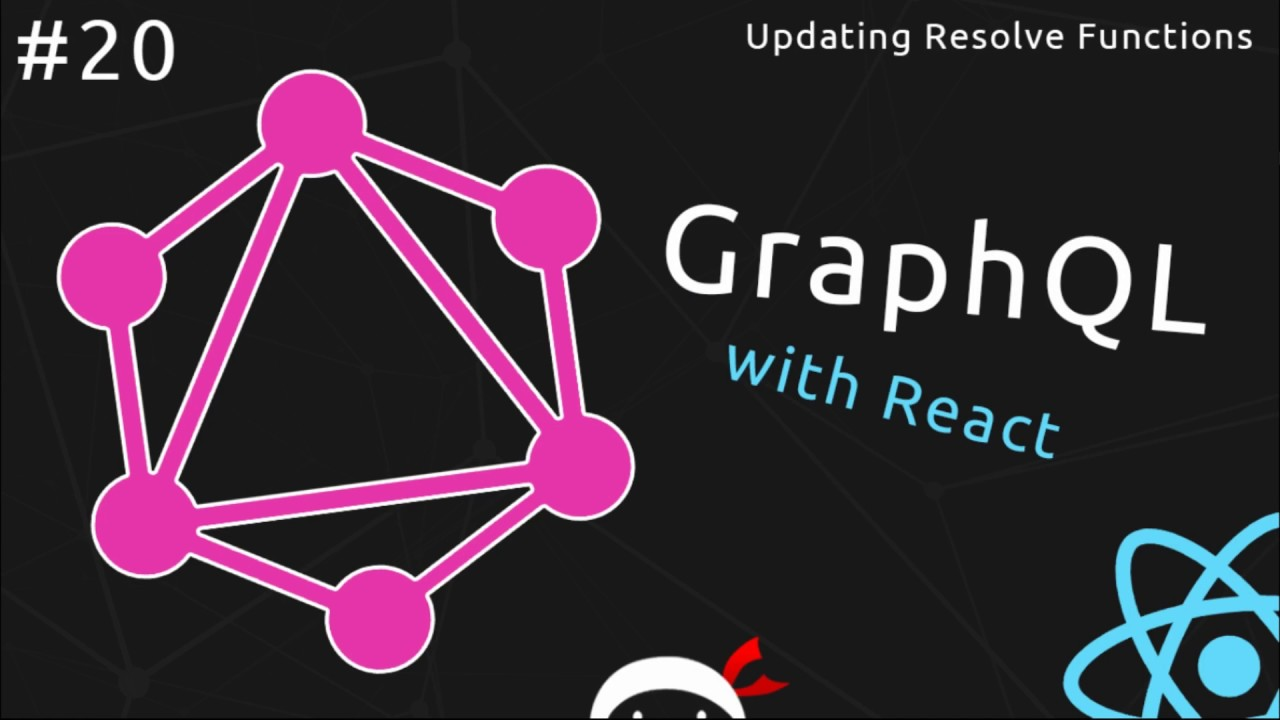 GraphQL Tutorial #20 - Updating the Resolve Functions