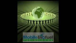 Mobile BioFuel Technologies - Video Presentation