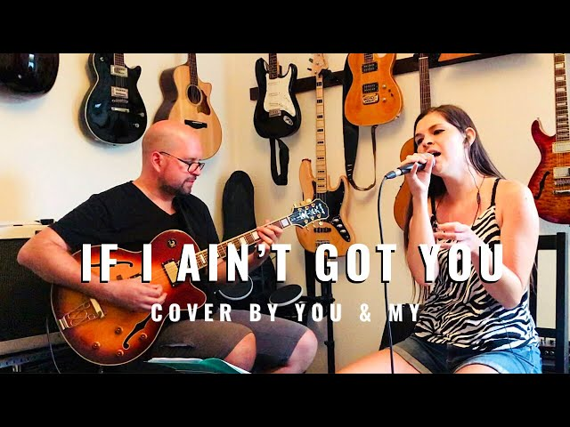 If I Ain't Got You - Alicia Keys (acoustic cover by You & My duo)
