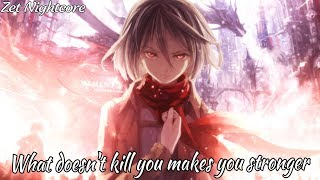 Nightcore - Stronger (What Doesn't Kill You)