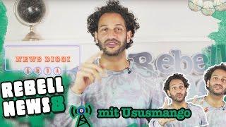 Rebell News #8 mit Ususmango