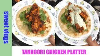 Street Food Chicken Platter / Tandoori Grilled Chicken Recipe