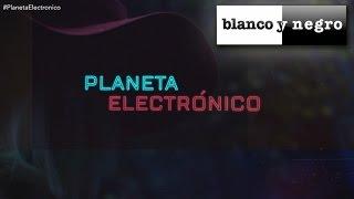 Planeta Electrónico - Capítulo 09