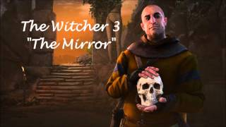 "Witcher 3  Hearts of Stone OST ""Mirror Maze"""
