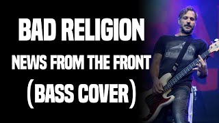 Bad Religion - News From The Front (Bass Cover)