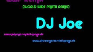 World wide Party Remix (DJ Joe)
