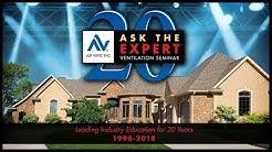 "Air Vent's ""Attic Ventilation: Ask the Expert"" Seminar 20th Anniversary"