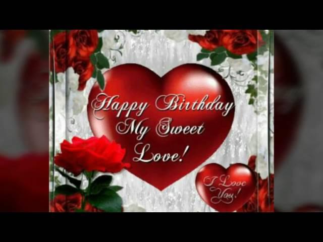 Happy Birthday My Sweetheart Youtube