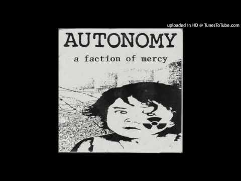 Autonomy - A Faction Of Mercy EP - 01 - Hate Crime Update + Abolish Apartheid