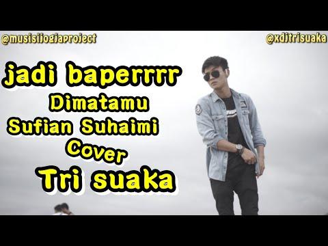 Dimatamu Cover (sufian Suhaimi) | Tri Suaka - Musisi Jogja Project