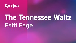 Karaoke The Tennessee Waltz - Patti Page *
