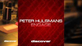 Peter Hulsmans - Engage (Original Mix)