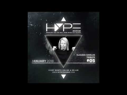 HYPE Techno Podcast | #05 | January 2018 - Klaudia Gawlas Tribute