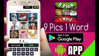 9 Pics 1 Word : Best Android App for Time Pass.