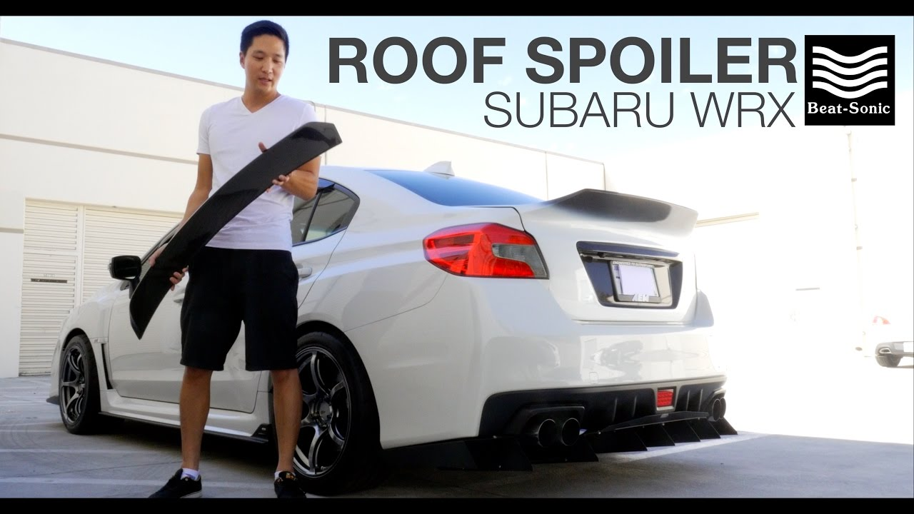 2015 2017 Beat Sonic Subaru Wrx And Sti Roof Spoiler Youtube