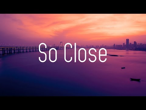 NOTD & Felix Jaehn - So Close (Lyrics) ft. Georgia Ku & Captain Cuts