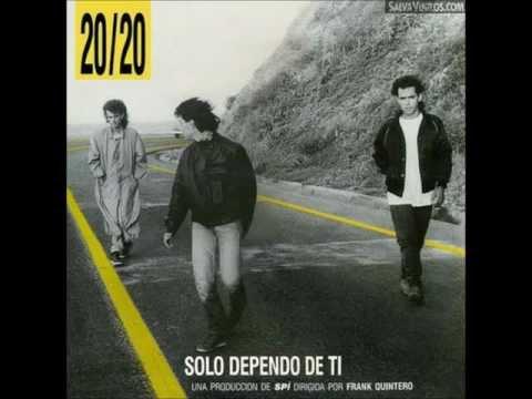 20/20 - Solo depende de ti - 1988 - Album Completo