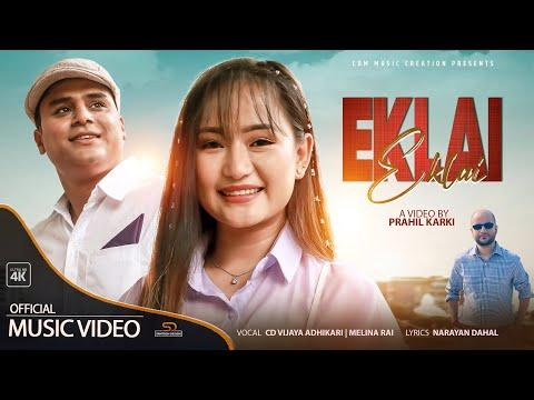 Melina Rai: Eklai Eklai feat: CD Vijaya Adhikari   New Nepali Song 2021