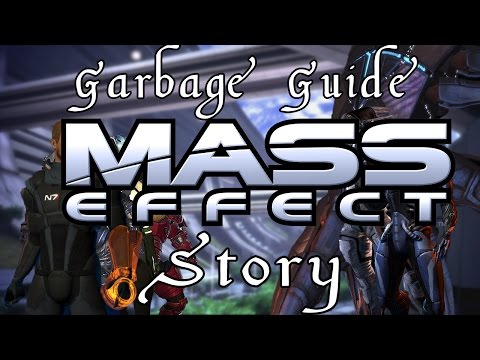 Garbage Guide To Mass Effect Story