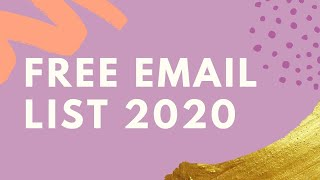 Free Email List Download 2020 For Marketing Youtube