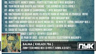 BALMA ( KHILADI 786 ) - DJ NYK ft. KAWAL & DZY ( FUNKY TECH HOUSE MIX )