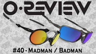 Oakley Reviews Episode 40: Madman - Badman