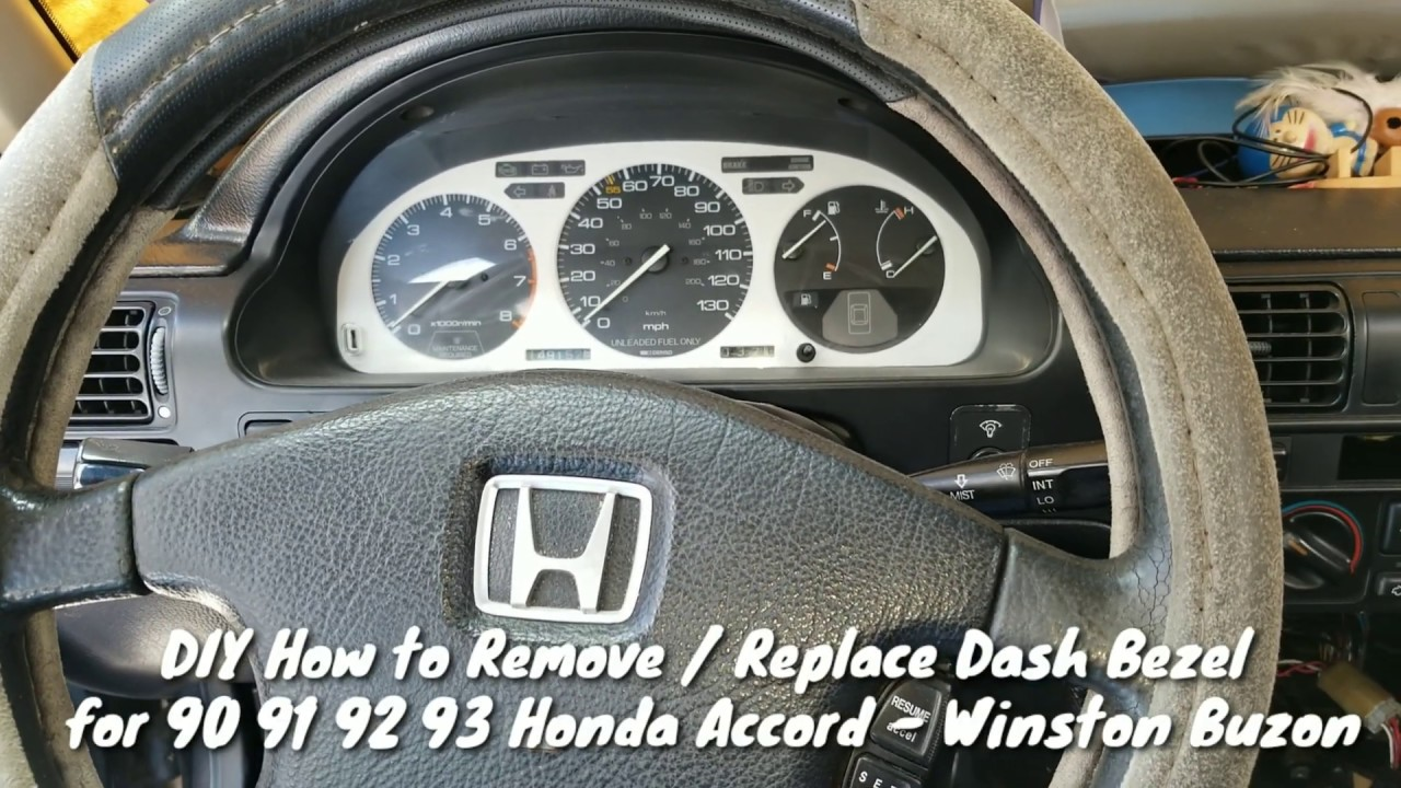 Diy How To Remove Replace Dash Bezel On 90 91 92 93 Honda Accord Winston Buzon Youtube