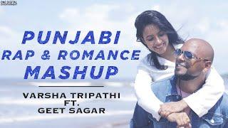Punjabi Rap Romance Mashup Varsha Tripathi Ft Geet Sagar Mp3 Song Download