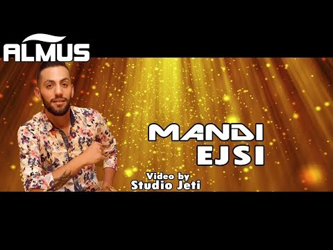 Mandi - Ejsi (Official Video)