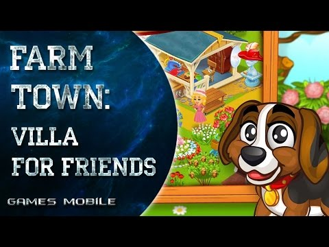 Farm Town: villa for friends Обзор игры на Android