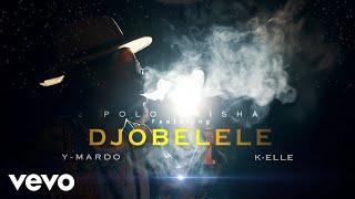 Polo Orisha Djobelele MP3 ft Ymardo K Elle