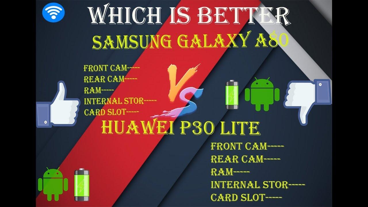 Samsung Galaxy A80 vs Huawei P30 lite