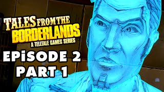 Tales from the Borderlands - Episode 2: Atlas Mugged - Gameplay Walkthrough Part 1 (PC)