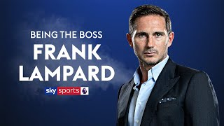 Does Lampard use Mourinho's management techniques? | Frank Lampard | Being The Boss