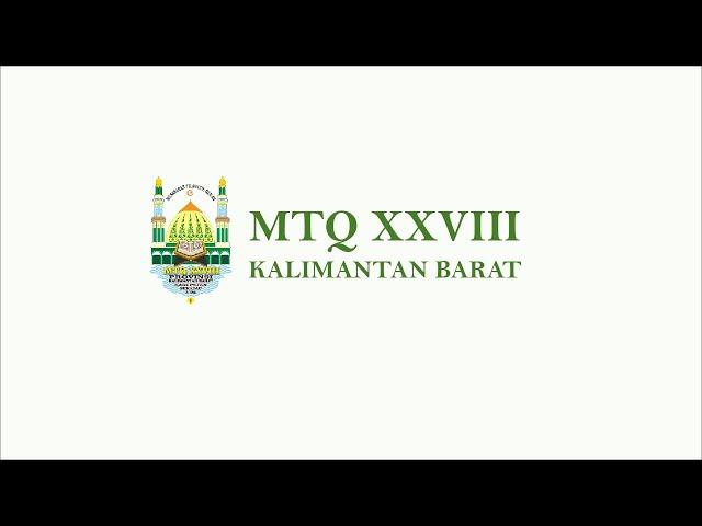 [LIVE STREAMING] CABANG TILAWAH GOLONGAN DEWASA -  MTQ XXVIII KALBAR di Kabupaten Sekadau