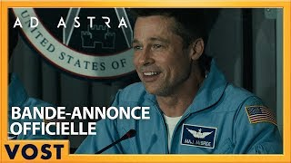 Ad Astra - Bande Annonce #3 VOST